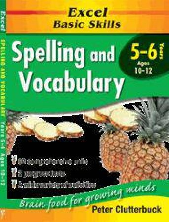 Excel Basic Skills: Spelling & Vocabulary - Years 5 - 6