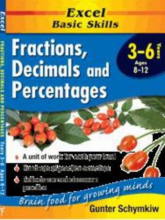 Excel Basic Skills: Fractions, Decimals & Percentages - Years 3 - 6