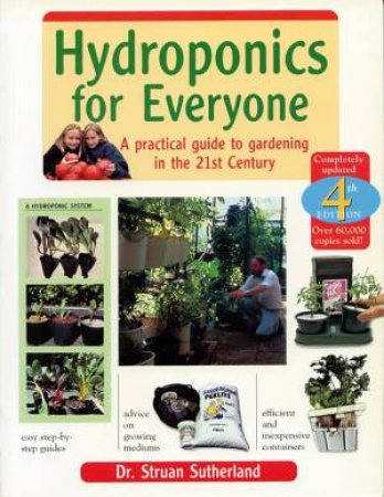 Hydroponics For Everyone by Susan Sutherland