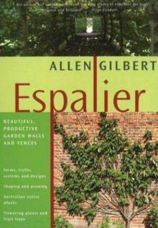 Espalier by Allen Gilbert