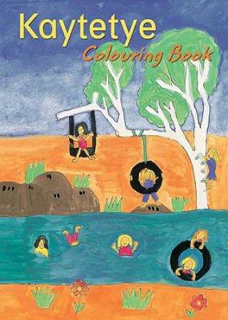 Kaytetye Colouring Book by Various