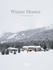 Winter Homes Cozy Living In Style