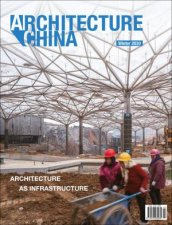 Architecture China Architecture As Infrastructure
