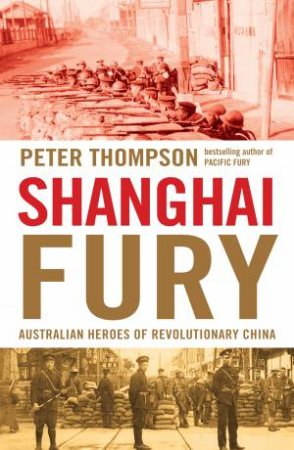 Shanghai Fury by Peter Thompson