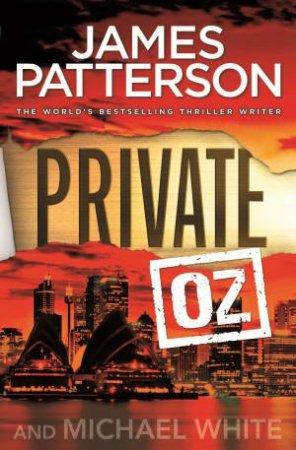 Private Oz by James Patterson & Michael White
