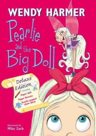 Deluxe Pearlie and The Big Doll