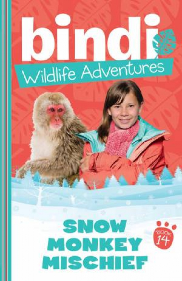 Bindi-Wildlife-Adventures-14-Snow-Monkey-Mischief-by-Bindi-amp-Various