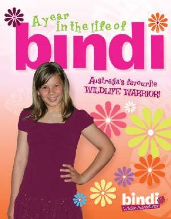 A Year In The Life of Bindi