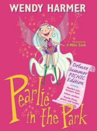 Pearlie in the Park, Deluxe Summer Picnic Ed