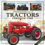 A Pictorial Collection of Tractors Through Time