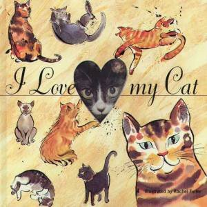 I Love My Cat: Photo Album by Rachel Fuller