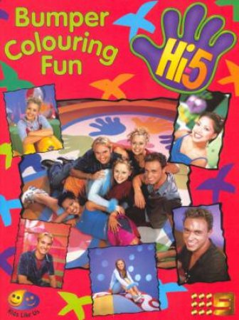 Hi-5: Bumper Colouring Fun by Various