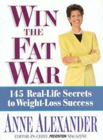Win The Fat War by Anne Alexander