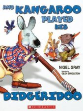 And Kangaroo Played His Didgeridoo