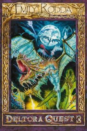 Deltora Quest 3 Bind-Up: Dragons of Deltora