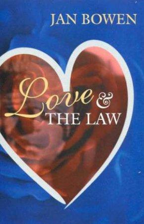 Love & The Law by Jan Bowen