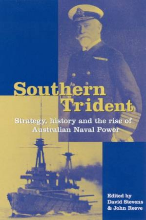 Southern Trident by David Stevens & John Reeve