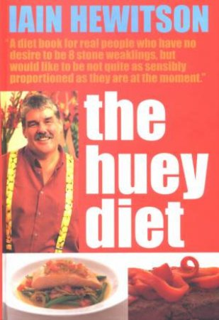 The Huey Diet by Iain Hewitson