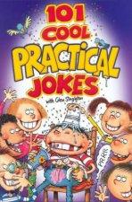 101 Cool Practical Jokes