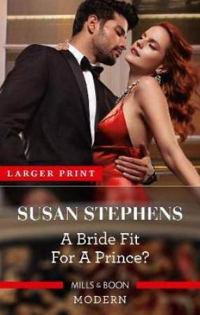 A Bride Fit For A Prince? by Susan Stephens
