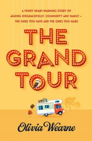 The Grand Tour by Olivia Wearne