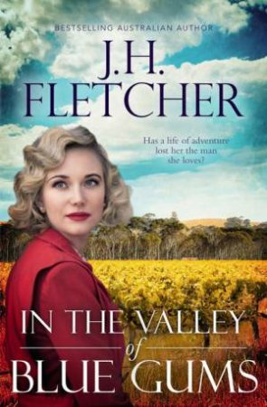 In The Valley Of Blue Gums by J. H. Fletcher