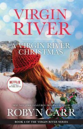 A Virgin River Christmas/A Virgin River Christmas/Midnight Confessions by Robyn Carr