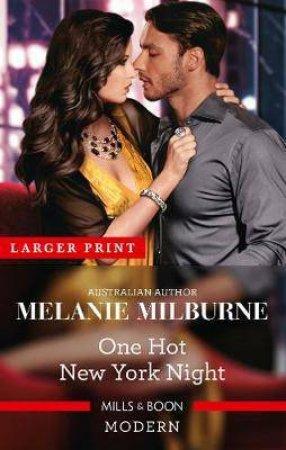 One Hot New York Night by Melanie Milburne
