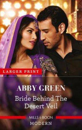 Bride Behind the Desert Veil by Abby Green