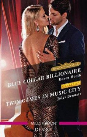 Blue Collar Billionaire/Twin Games In Music City by Jules Bennett & Karen Booth