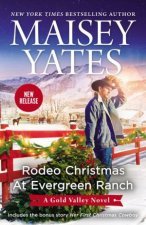 Rodeo Christmas At Evergreen RanchRodeo Christmas At Evergreen RanchHer First Christmas Cowboy