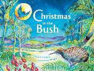 Christmas in the Bush by Lindy Kelly