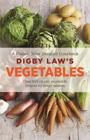Digby Law's Vegetable Cookbook