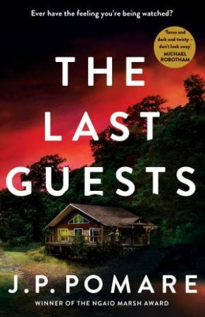 The Last Guests by J.P. Pomare