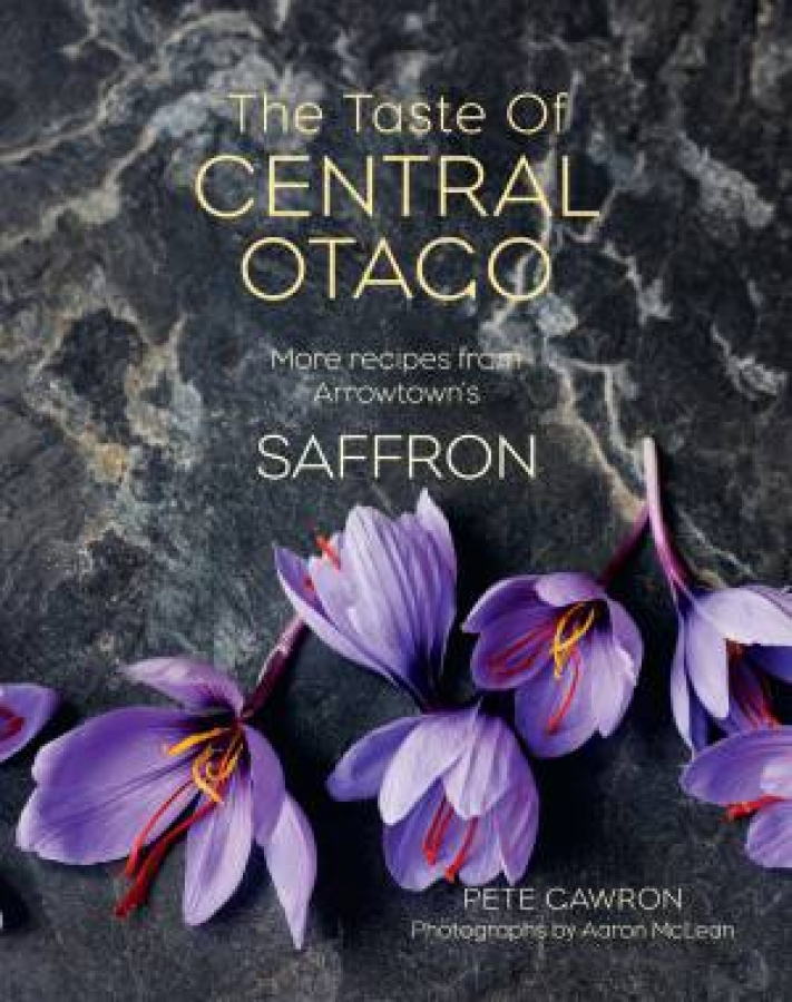 The Taste Of Central Otago: More From Arrowtown's Saffron Restaurant by Pete ...