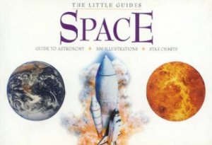 The Little Guides : Space by None