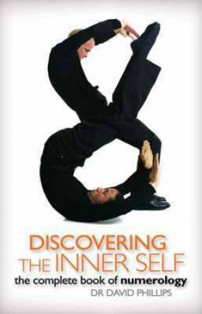 Discovering The Inner Self: The Complete Book Of Numerology