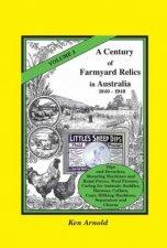 A Century of Farmyard Relics in Australia 18401940 Volume 2