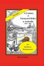A Century of Farmyard Relics in Australia 18401940 Volume 4