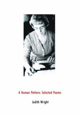 A Human Pattern by Judith Wright
