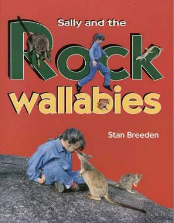 Sally And The Rock Wallabies by Stan Breeden