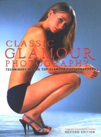 Classic Glamour Photography by Duncan Evans & Iain Banks