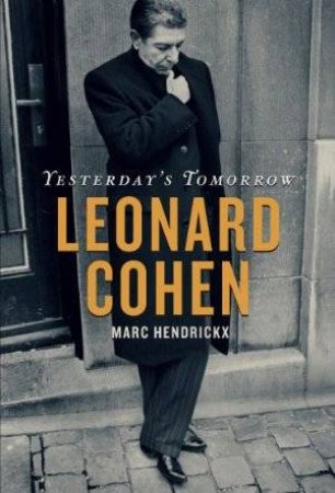 Yesterday's Tomorrow: Leonard Cohen