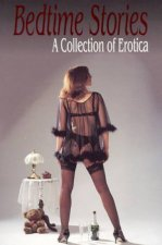 Bedtime Stories I A Collection Of Erotica