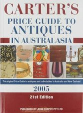 Carters Price Guide To Antiques In Australasia 2005 21st Ed