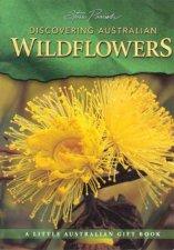 A Little Australian Gift Book Discovering Australian Wildflowers