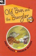 Old Bun And The Burglar
