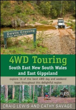4WD Touring: South East New South Wales And East Gippsland