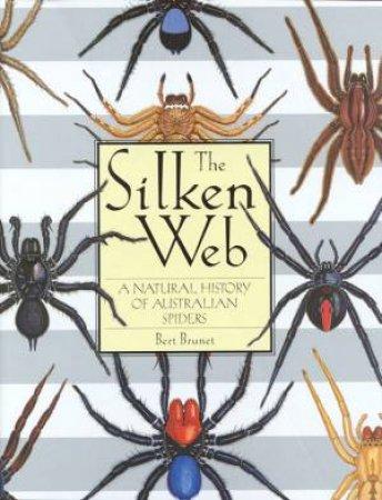 The Silken Web by Bert Brunet