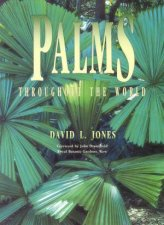 Palms Throughout The World by David L Jones